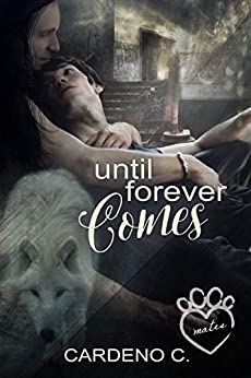 Until Forever Comes: A Vampire Shifter Gay Romance (Mates Collection) by [C., Cardeno]