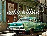 Cuba Libre 2019, Wandkalender im Querformat (54x42 cm) - Lifestyle-Kalender mit Fotos von Kuba und Havanna mit Monatskalendarium