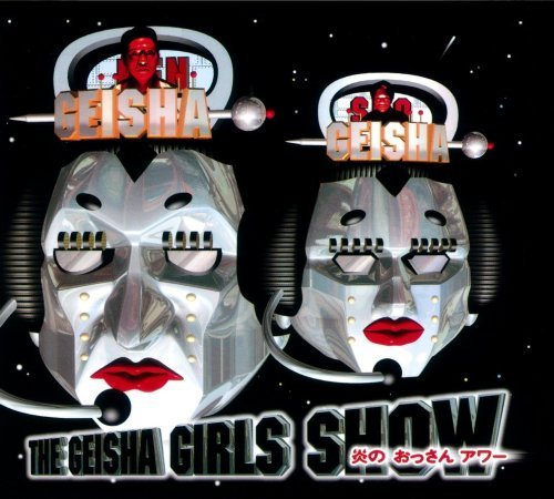 Geisha Mini (Geisha Girls Show Honoo No Ossan (Mini Lp Sleeve) by Geisha Girls (2007-04-16j)