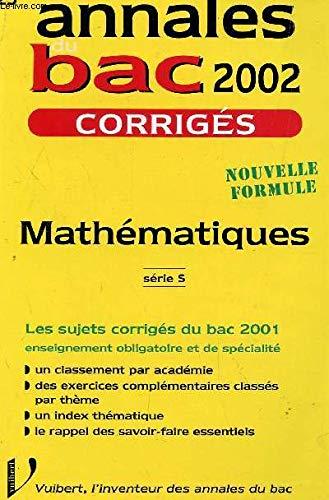 Mathématiques Série S. : Corrigés 2002