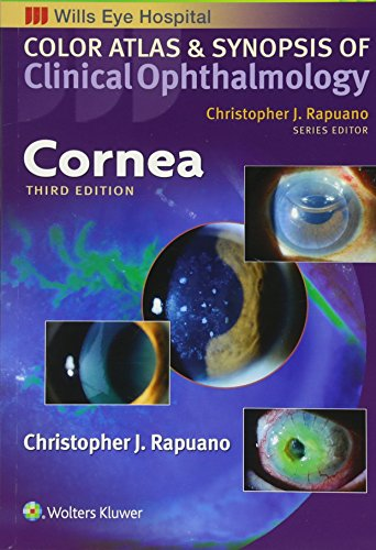 Cornea (Color Atlas and Synopsis of Clinical Ophthalmology) (Wills Eye Hospital Color Atlas & Synopsis of Clinical Ophthalmology)