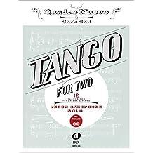 Tango For Two 12 Tangos For Tenor Saxophone Solo Incl. Playalong-CD