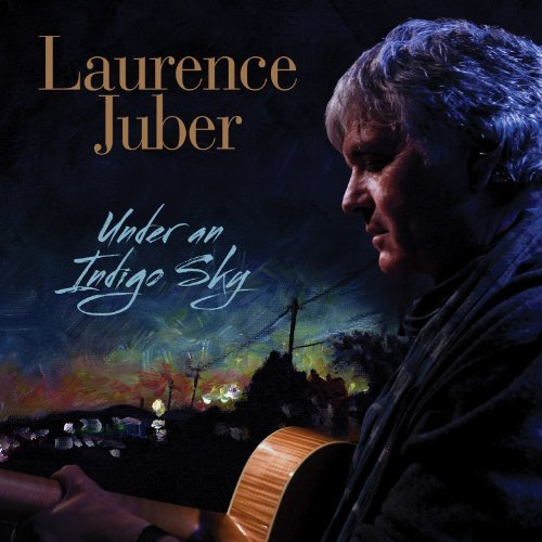 under-an-indigo-sky-by-laurence-juber-2013-05-21