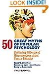 50 Great Myths of Popular Psychology:...