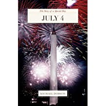July 4: The Story of a Special Day (English Edition)