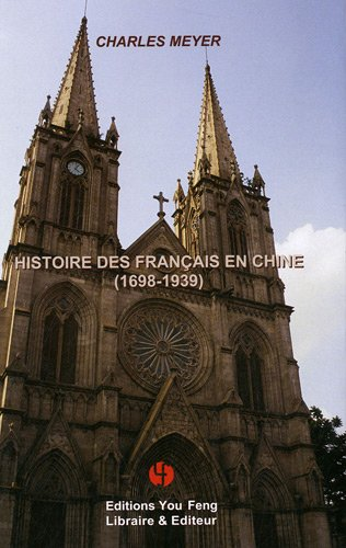 Histoire des Français en Chine : 1698-1939