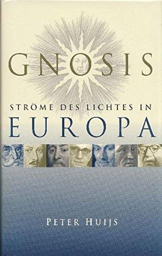 Gnosis - Ströme des Lichtes in Europa