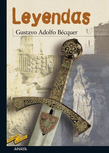 Descargar Libro Leyendas (Clásicos - Tus Libros-Selección) de Gustavo Adolfo Bécquer