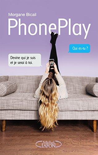 PhonePlay - Morgane Bicail sur Bookys