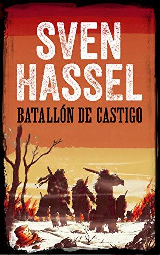 BATALLÓN DE CASTIGO: Edición española (Sven Hassel serie bélica) por Sven Hassel