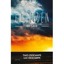 De gave (De eilanden Book 2)