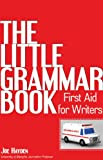 Little Grammar Book: First Aid for Writers