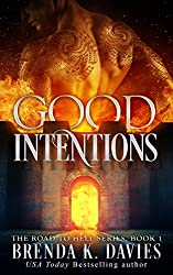 Good Intentions (The Road to Hell Series, Book 1) (English Edition)