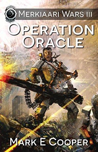 Operation Oracle: Merkiaari Wars (Volume 3) Paperback March 21, 2013