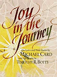 Joy in the Journey by Michael Card (1996-09-23)