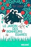 """Afficher """"Le jardin des bonheurs égarés"""""""