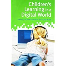 Children's Learning in a Digital World