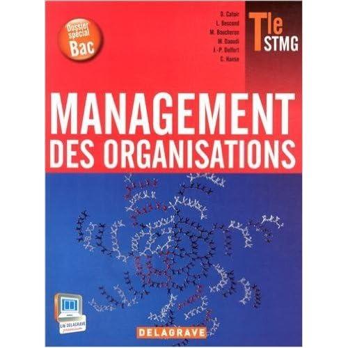 Management des organisations Tle STMG de Dominique Catoir,Collectif ( 10 avril 2013 )