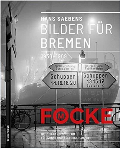Hans Saebens: Bilder für Bremen 1930 - 1969