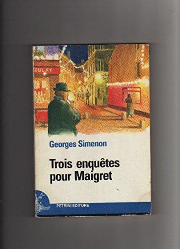 Trois enquêtes pour Maigret