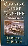 Chasing After Danger