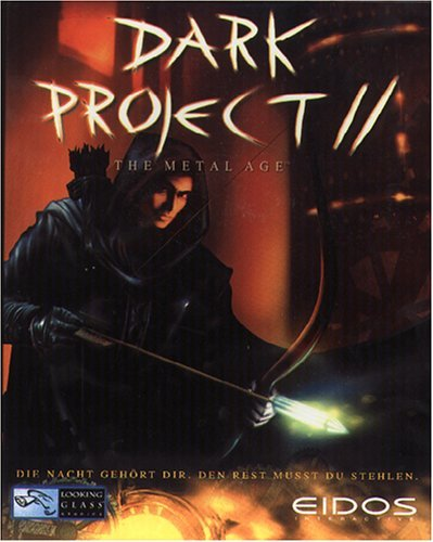 Dark Project 2: The Metal Age