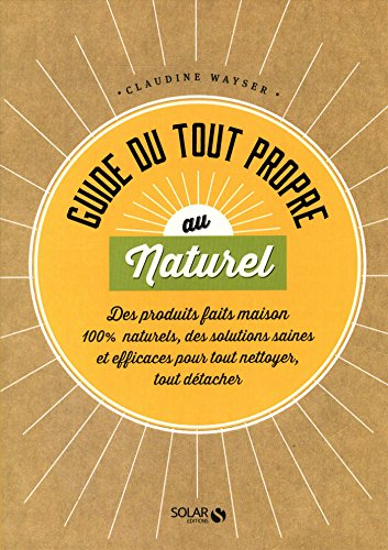 Guide Du Tout Propre Au Naturel