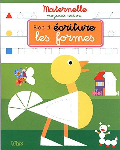 Bloc d'Écriture Maternelle Moyenne Section : les Formes - Dès 4 ans