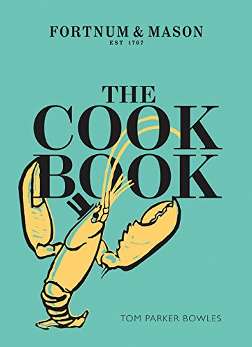 The Cook Book: Fortnum and Mason