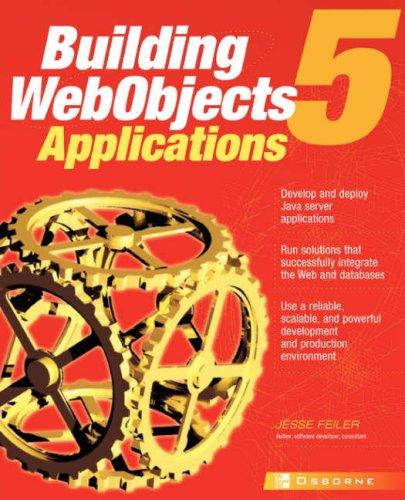 WebObjects 5 for Java: A Developer's Guide (Application Development)
