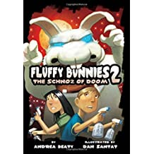 Fluffy Bunnies 2: Book Two: The Schnoz of Doom by Andrea Beaty (2015-03-31)