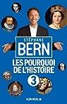 Les pourquoi de l'histoire, tome 3 par Bern