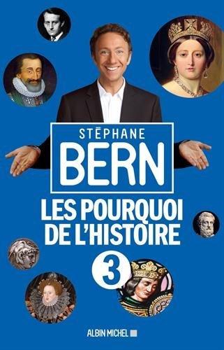 Les Pourquoi de l'histoire (Tome 3) : Les Pourquoi de l'histoire 3.