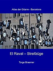 El Raval - Streifzüge (Atlas der Gitarre - Barcelona)