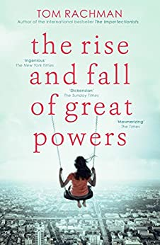 The Rise and Fall of Great Powers by [Rachman, Tom]