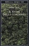 eBook Gratis da Scaricare Il fiume della coscienza (PDF,EPUB,MOBI) Online Italiano