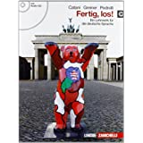 Fertig, los! Ein lehrwerk fur die deutsche spache. Con espansione online. Con CD Audio. Per le Scuole superiori: 3