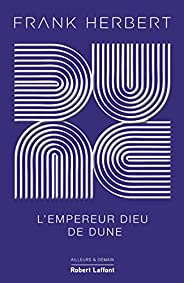 Dune - Tome 4 : L'Empereur-dieu de