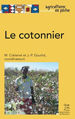 Couverture du livre Le cotonnier (Agricultures tropicales en poche)