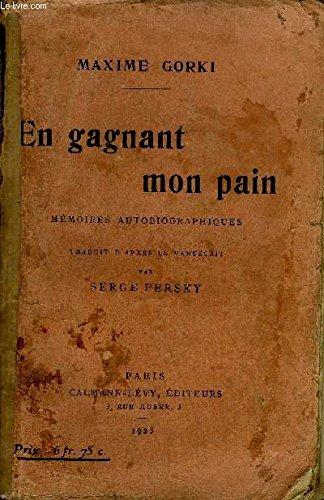En Gagnant Mon Pain Memoires Autobiographiques [Pdf/ePub] eBook