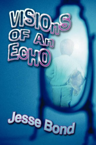 Visions of an Echo Cover Image
