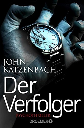 Katzenbach, John: Der Verfolger