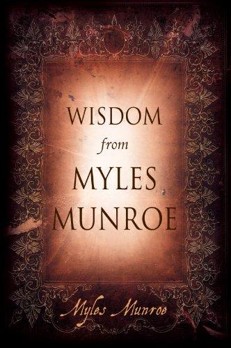 Download Wisdom from Myles Munroe PDF - WhitakerKeegansa