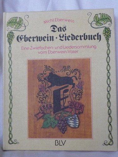 Download Das Eberwein Liederbuch Eine Zwiefachen Und