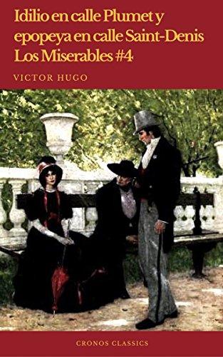 Idilio en calle Plumet y epopeya en calle Saint-Denis (Los Miserables #4)(Cronos Classics) por Victor Hugo