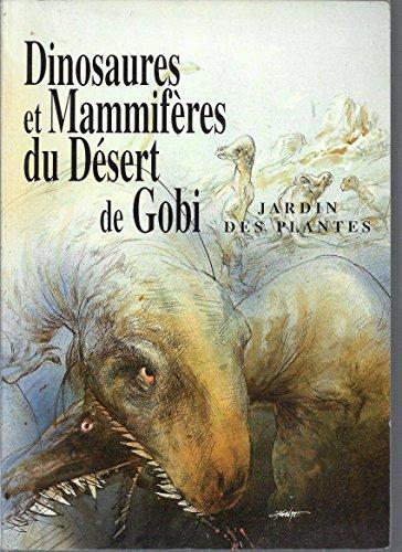 DINOSAURES ET MAMMIFERES DU DESERT DE GOBI -