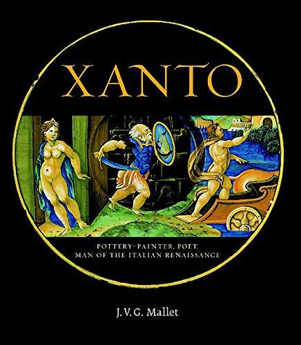 Xanto: Pottery-Painter, Poet, Man of the Italian Renaissance usato  Spedito ovunque in Italia