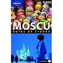 Moscú (Guías de Ciudad Lonely Planet)
