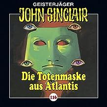 Die Totenmaske aus Atlantis (John Sinclair 116)