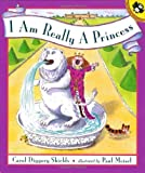 I Am Really a Princess (Picture Puffins) by Carol Diggory Shields (1996-05-01)
